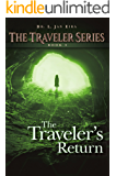 The Traveler's Return: Book Three (Traveler Series 3)