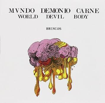 Mundo, Demonio Y Carne