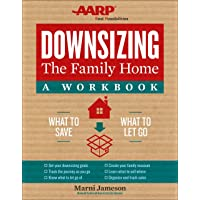 Downsizing the Family Home: A Workbook: What to Save, What to Let Go (Volume 2) (Downsizing the Home)