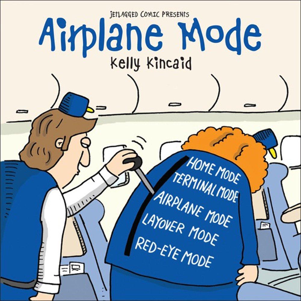 airplane mode kelly kincaid 9781598491517 amazon com books