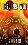 Into The Web (Shadowzone) (Volume 2)