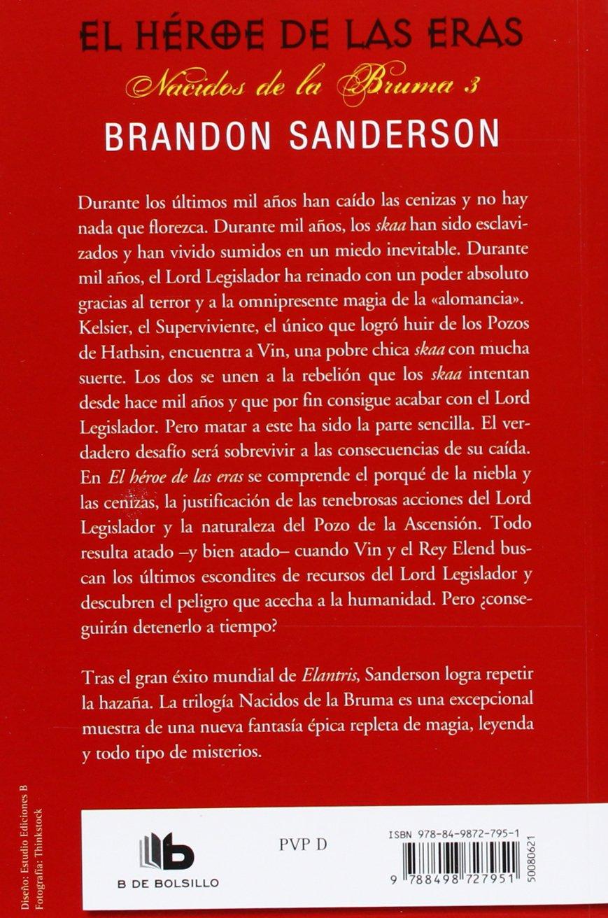 El Héroe de las Eras Nacidos de la bruma Mistborn 3: Amazon.es: Brandon  Sanderson, Rafael Marin Trechera;: Libros