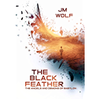 The Black Feather (The Angels and Demons of Babylon Book 1) (English Edition)