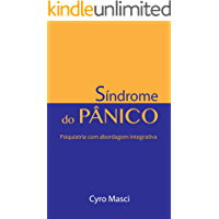Síndrome do Pânico: Psiquiatria com abordagem integrativa