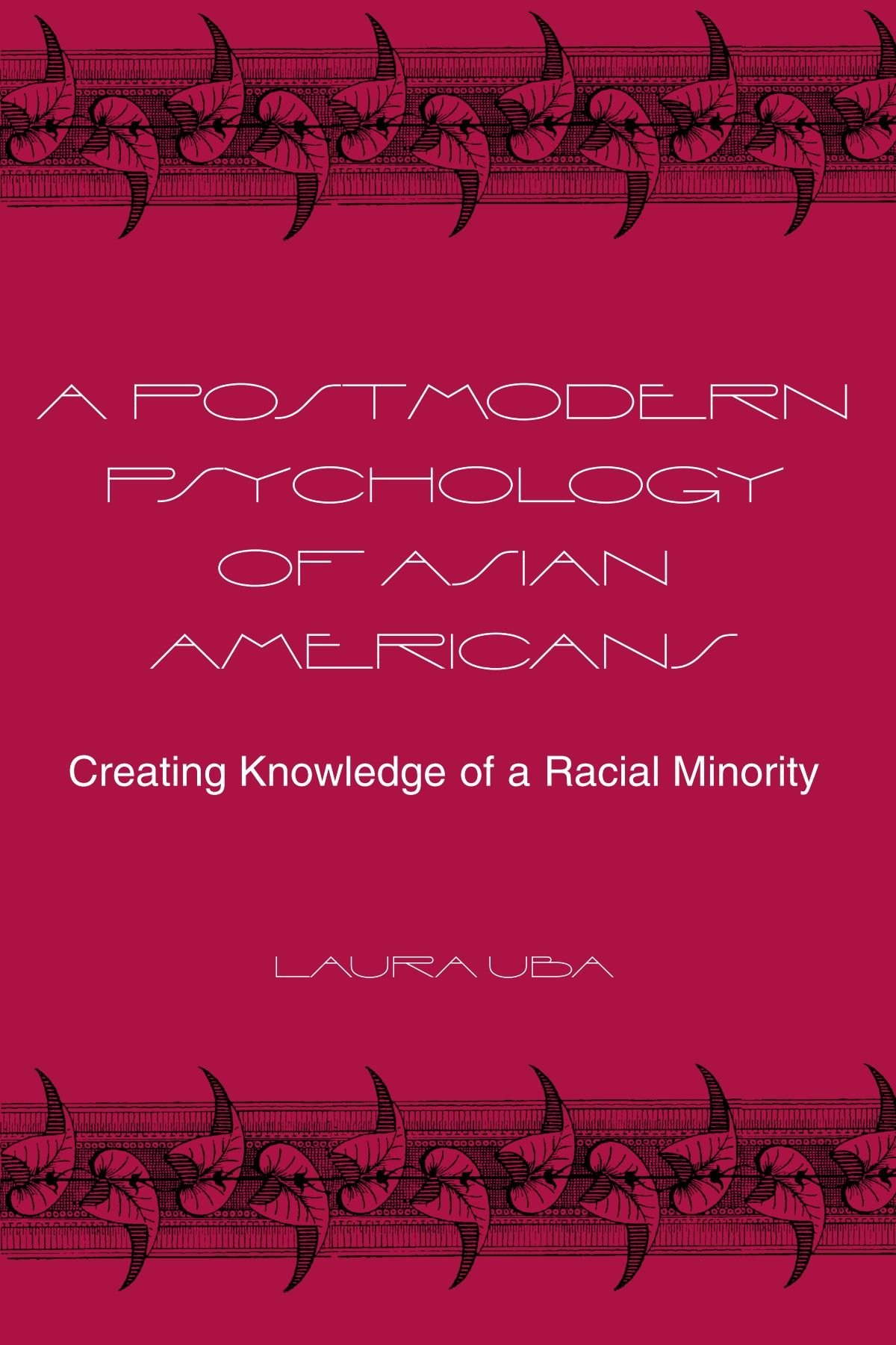 Download A Postmodern Psychology of Asian Americans: Creating Knowledge of a Racial Minority (SUNY series, Alternatives in Psychology) PDF