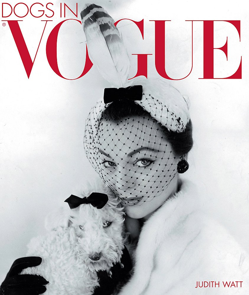 Download Dogs in Vogue: A Century of Canine Chic PDF