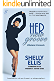 Her New Groove: MacLaine Girls novella 2 (MacLaine Girls series)