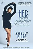 Her New Groove: MacLaine Girls novella 2 (The MacLaine Girls)