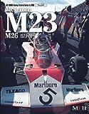 McLaren M23-M26 1973-78( Joe Honda Racing Pictorial series by HIRO No.4) (ジョー・ホンダ写真集byヒロ)