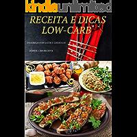200 RECEITAS LOW-CARB: As melhores receitas LOW-CARB pra você seguir sua dieta  de forma saudável