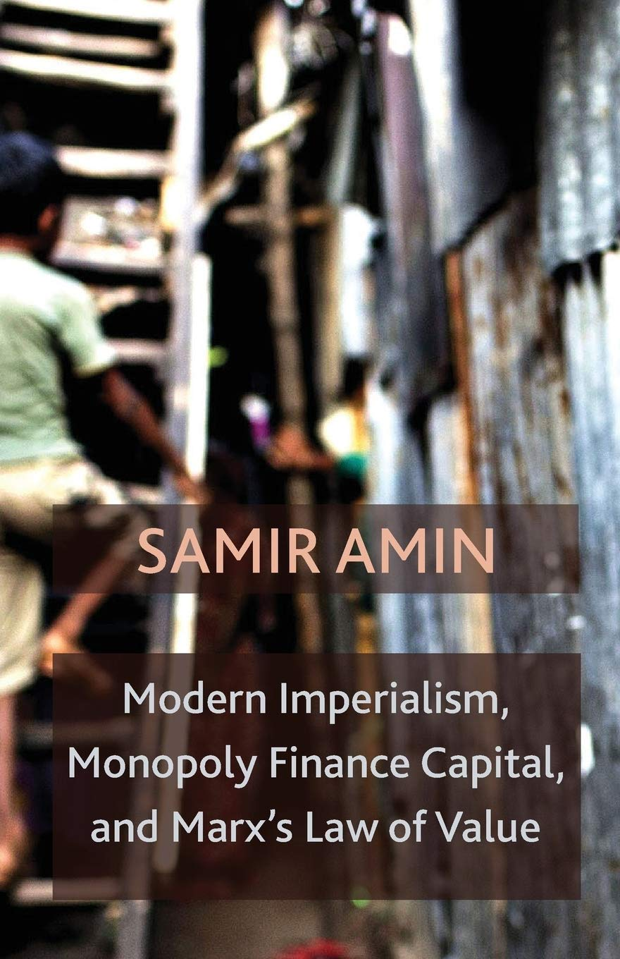 Modern Imperialism, Monopoly Finance Capital, and Marxs Law of Value: Monopoly Capital and Marxs Law of Value: Amazon.es: Amin, Samir: Libros en idiomas extranjeros