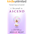 1 Second to Ascend: The Pathway of Sincere Surrender