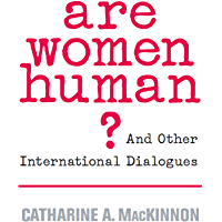 Are Women Human?: And Other International Dialogues (English Edition)