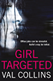 Girl Targeted: A gripping psychological thriller that will have you hooked.