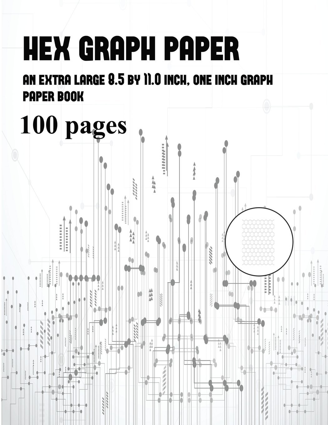 Read Online Hex Graph Paper: An Extra-Large (8.5 by 11.0 Inch) Graph Grid Book pdf epub