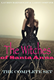 The Witches Of Santa Anna (Books 1-7) (The Witches of Santa Anna Bundle)