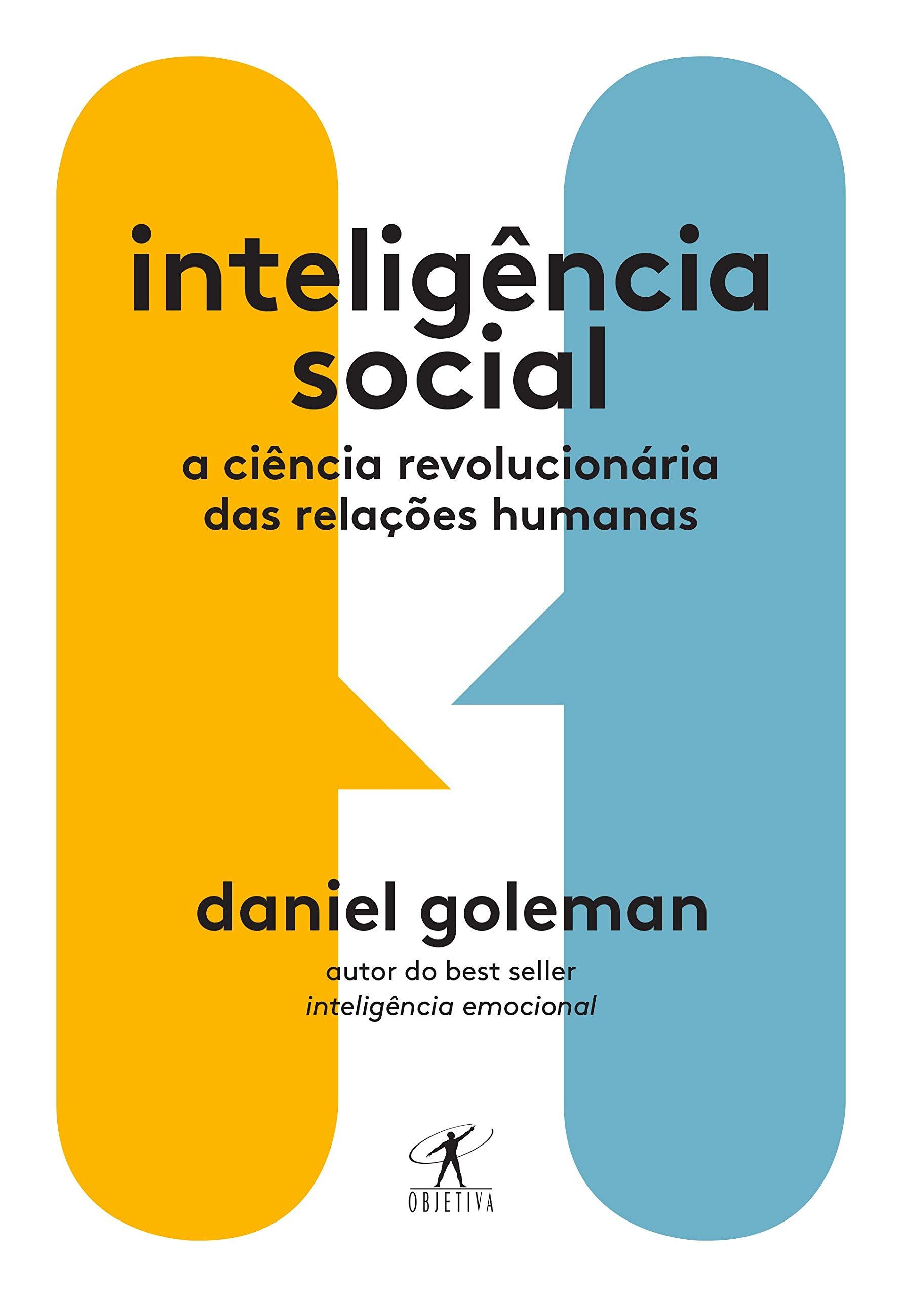 Amazon.com: Inteligencia Social - A ciencia revolucionaria das relacoes  humanas (Em Portugues do Brasil) (9788547000912): Daniel Goleman: Books