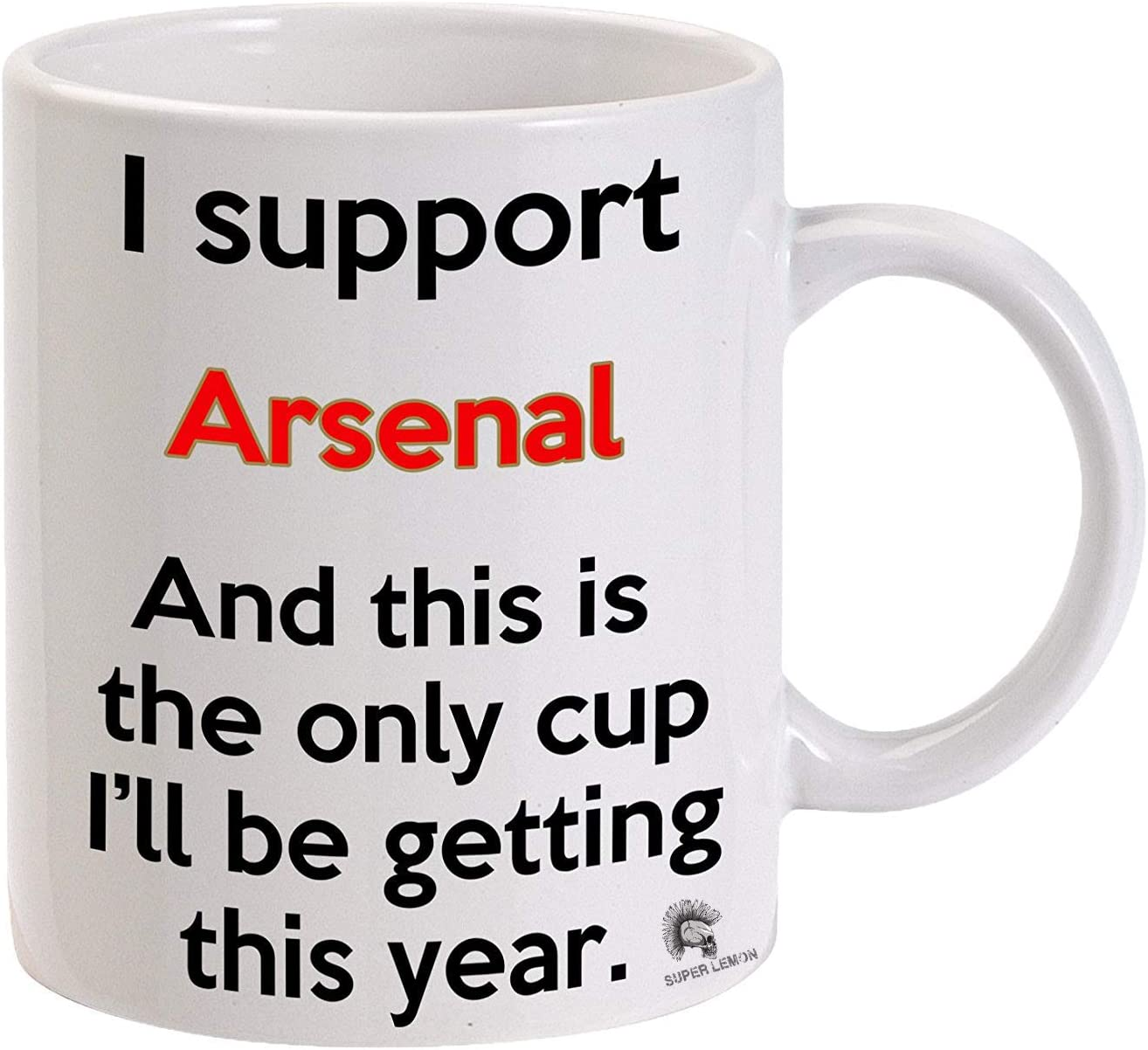 Arsenal Premier League Funny Meme Football Tea Cup Coffee Mug Great Gift For Any Supporter Of Liverpool Manchester Tottenham To Give To Any Arsenal Fan For Work Office Machine Washable Amazon Co Uk Kitchen