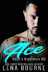 Ace: Devil's Nightmare MC: Book 9 Kindle Edition