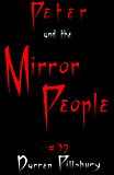 Peter And The Mirror People (Story #32) (Peter And The Monsters)