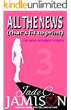 All the News (That's Fit to Print) (The Nicki Sosebee Stories Book 3)