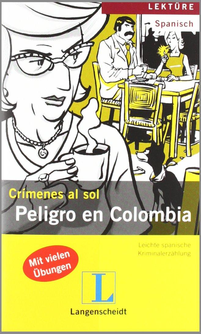 Peligro en Colombia (Crímenes al sol)