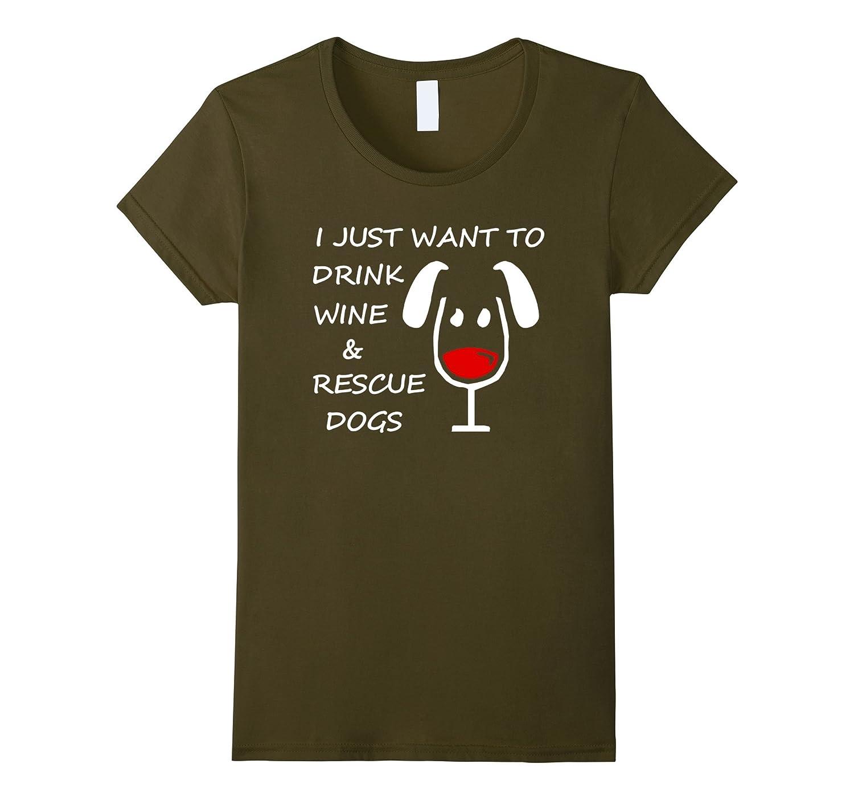 Womens Just Drink Rescue T Shirt-Awarplus