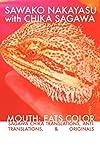 Mouth: Eats Color -- Sagawa Chika