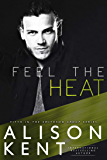 Feel The Heat (Smithson Group Book 5)