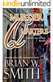 A Murder in the Quarters (A Sleepy Carter Mystery Book 2) (Sleepy Carter Mysteries)