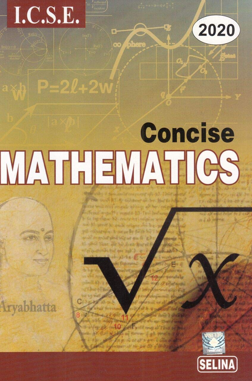 Amazon.in: Buy Selina ICSE Concise Mathematics for Class 10 (2019-2020)  Session Book Online at Low Prices in India | Selina ICSE Concise Mathematics  for ...