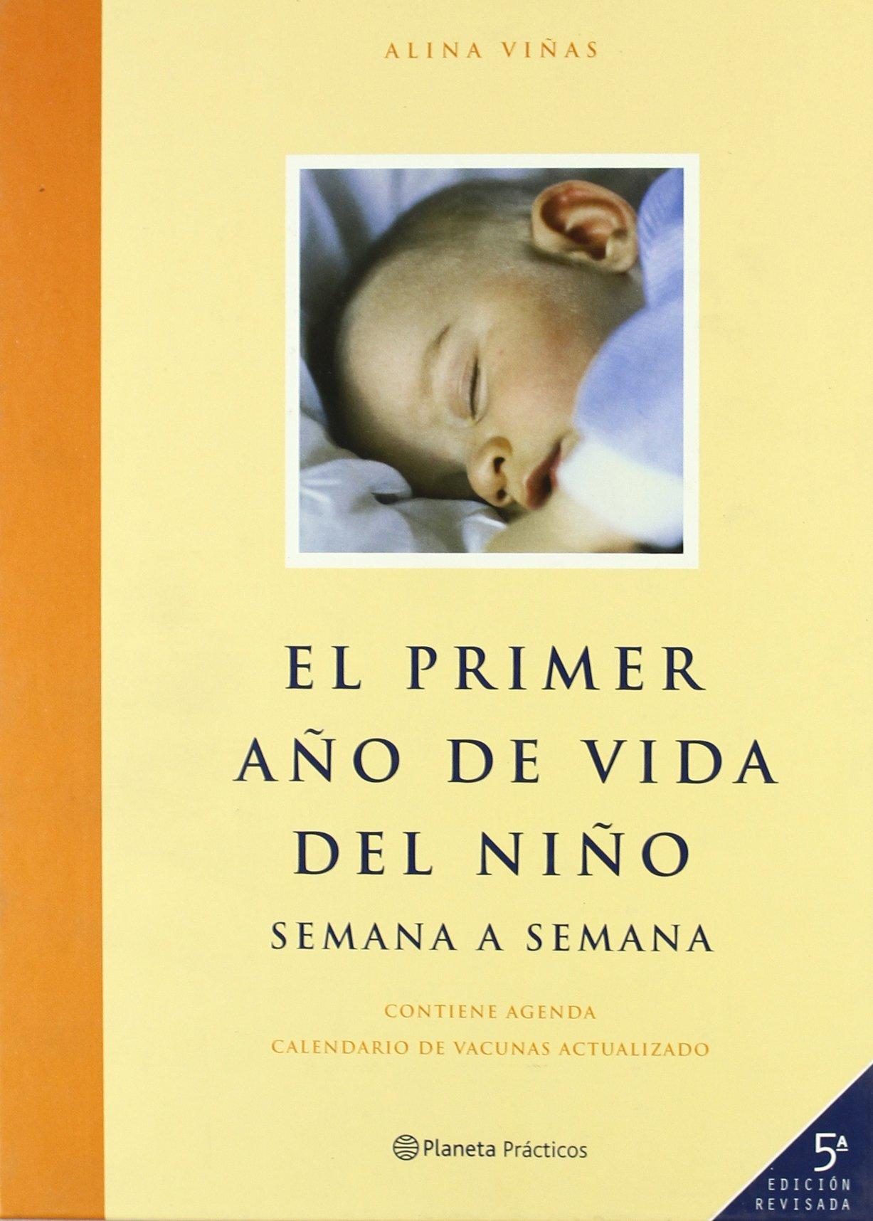 Primer año de vida del niño (rev.): Amazon.es: Alina Viñas ...