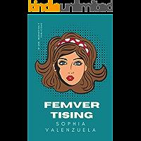 Femvertising: Mujer, marketing y publicidad