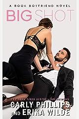 Big Shot (A Book Boyfriend Novel 1) Kindle Edition