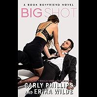 Big Shot (A Book Boyfriend Novel 1)
