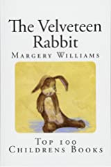 The Velveteen Rabbit: Or How Toys Become Real Paperback