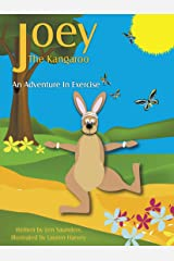 Joey the Kangaroo: An Adventure in Exercise Paperback