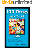 100 Things to Do With Kids Inside (English Edition)
