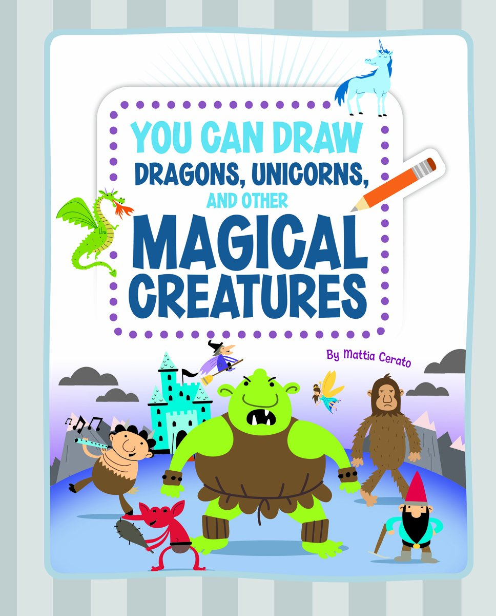 Read Online You Can Draw Dragons, Unicorns, and Other Magical Creatures pdf