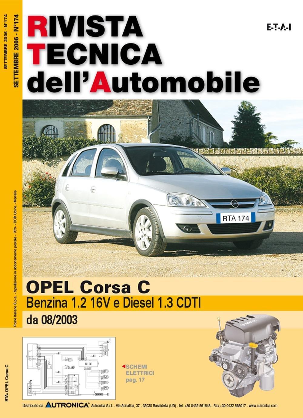 Schemi Elettrici Opel : Amazon.it: opel corsa c benzina 1.2 16v e diesel 1.3 cdti libri