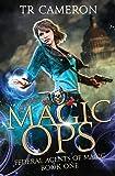 Magic Ops: An Urban Fantasy Action Adventure