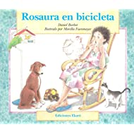 Rosaura En Bicicleta / Rosaura on a Bicycle (Ponte Poronte) (Spanish Edition)