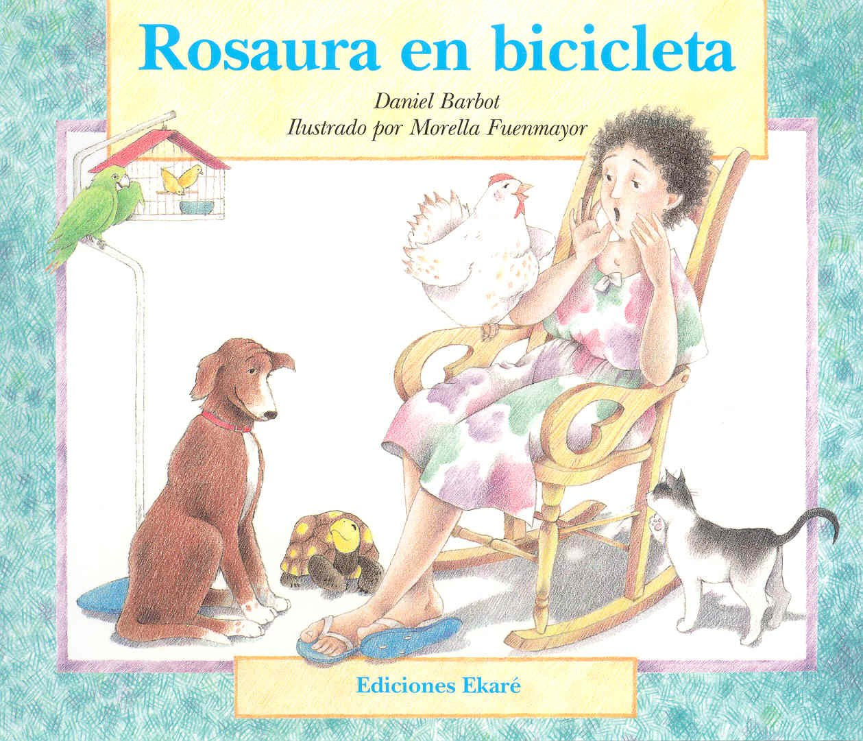 Rosaura En Bicicleta / Rosaura on a Bicycle (Ponte Poronte) (Spanish Edition) (Spanish) Paperback – January 1, 1990