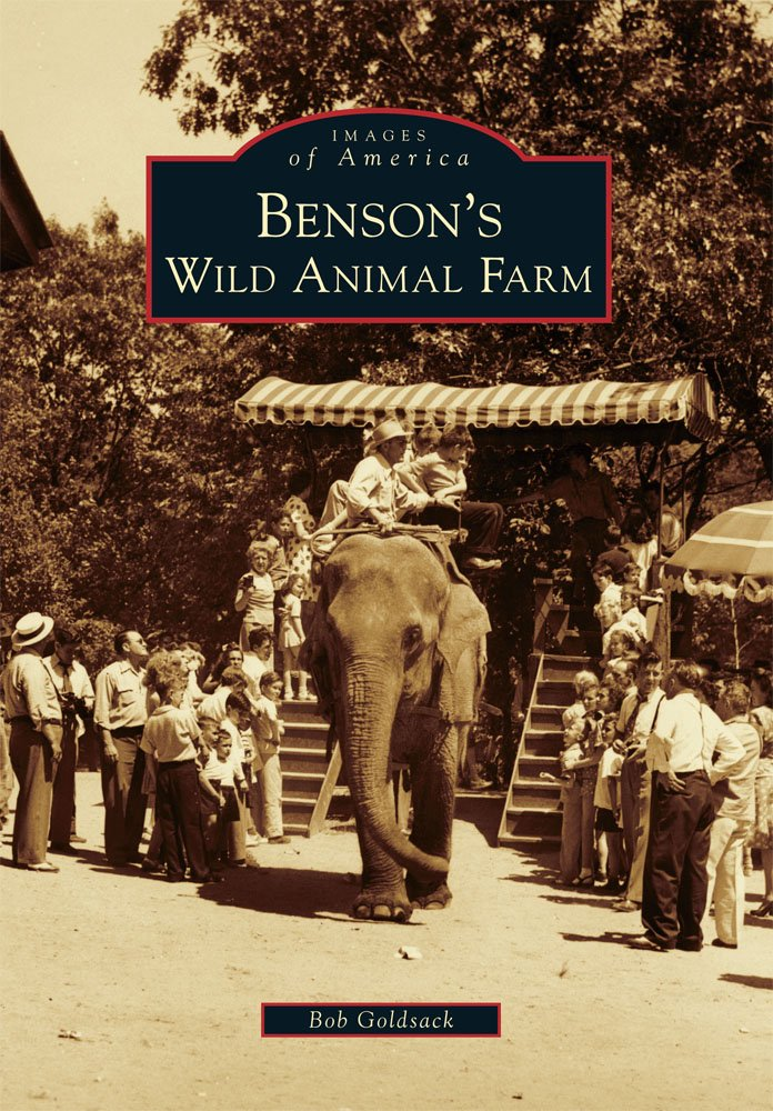 Benson's Wild Animal Farm (Images of America Series) ebook