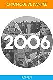 Chronique de l'année 2006