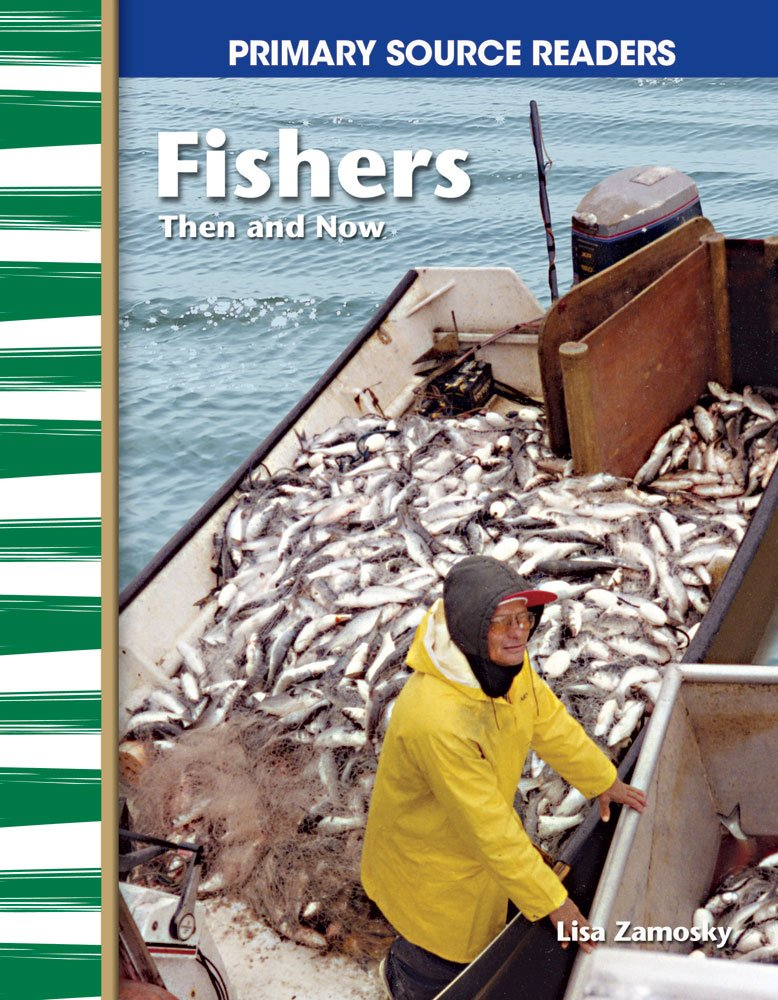 Fishers Then and Now: My Community Then and Now (Primary Source Readers)