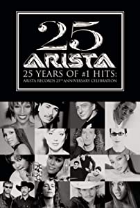 25 Years of #1 Hits- Arista Records 25th Anniversary Celebration