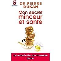 Mon secret minceur et santé