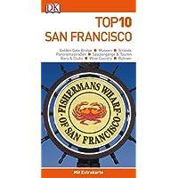 Top 10 Reiseführer San Francisco: mit Extrakarte und kulinarischem Sprachführer zum Herausnehmen