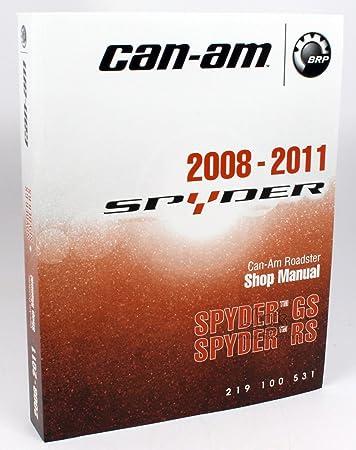 Amazon Com Can Am Spyder Roadster Service Shop Manual Rs Gs 2008 2011 219100531 New Oem Automotive